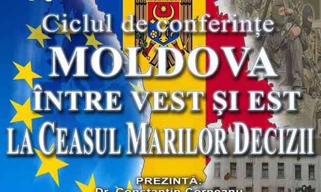 """""""Moldova între Vest și Est – La Ceasul Marilor Decizii"""""""